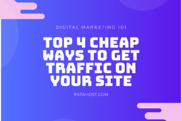 Top 4 Cheap Easy Ways To Get Traffic To Your Website